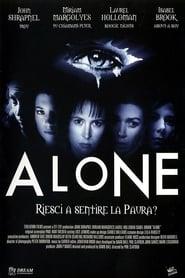 Alone - Riesci a sentire la paura? 2002