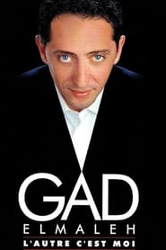 Gad Elmaleh - L'autre c'est moi - Azwaad Movie Database