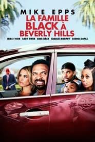 La famille Black à Beverly Hills