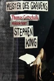 Poster of Meister des Grauens - Thomas Gottschalk präsentiert Stephen King