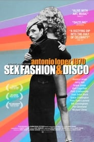 Antonio Lopez 1970: Sex Fashion & Disco