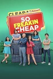 Watch So Freakin Cheap (2021)