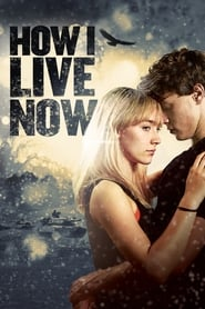 How I Live Now [2013]