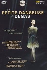 La Petite Danseuse de Degas - Patrice Bart, Clairemarie Osta, Corps de Ballet de l'Opéra national de Paris 2012