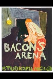 فيلم Bacon's Arena مترجم