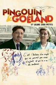 Pingouin & Goéland et leurs 500 petits (2020)