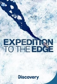 Expeditions to the Edge - Season 1