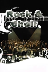 Rock & Choir (2013)