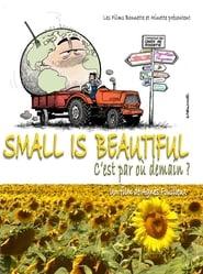 فيلم Small Is Beautiful – C'est par où demain? مترجم