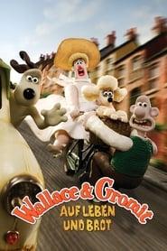 Wallace & Gromit – Auf Leben und Brot (2008)