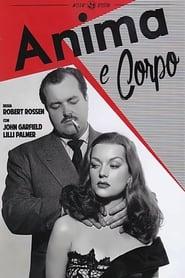 Anima e corpo 1947