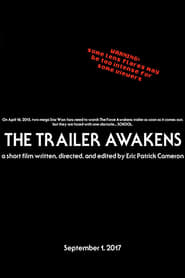 The Trailer Awakens (2017)