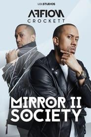 Affion Crockett: Mirror II Society 2018