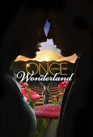 Poster Once Upon a Time in Wonderland 2014