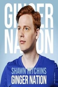 Shawn Hitchins: Ginger Nation