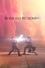 Ruins and Reckoning