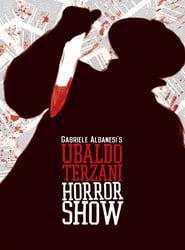 Ubaldo Terzani Horror Show 2011
