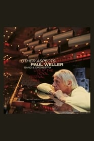 Paul Weller: Other Aspects - Live at the Royal Festival Hall 2019