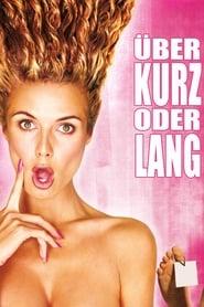 Über kurz oder lang (2001)