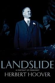 Landslide: A Portrait of President Herbert Hoover 2009