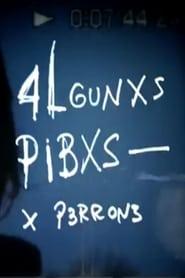 4lgunxs Pibxs [2020]