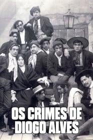 Os Crimes de Diogo Alves 1911
