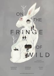 On the Fringe of Wild (2021)