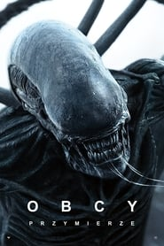 Obcy: Przymierze / Alien: Covenant (2017)