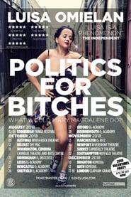 Luisa Omielan: Politics For Bitches