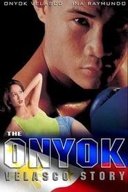Watch The Onyok Velasco Story (1999)