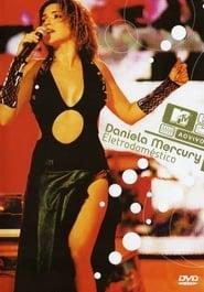Daniela Mercury - MTV Ao Vivo: Eletrodoméstico 2003
