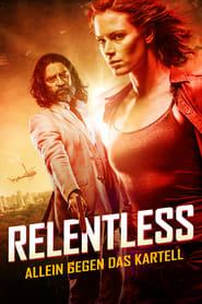Relentless: Allein gegen das Kartell
