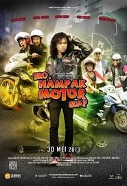 Bro, Nampak Motor Gua? 2013