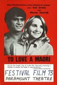 To Love a Maori