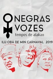 Negras Vozes – Tempos de Alakan (2020)