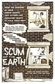 Scum of the Earth! (1971)