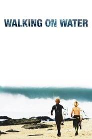 Walking on Water (2002)