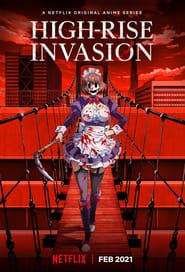 مشاهدة مسلسل High-Rise Invasion مترجم أون لاين بجودة عالية