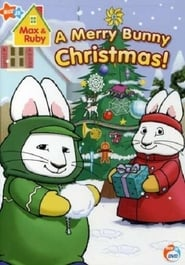 Max & Ruby - A Merry Bunny Christmas (2007)