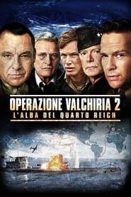 Operazione Valchiria 2 - L'alba del Quarto Reich