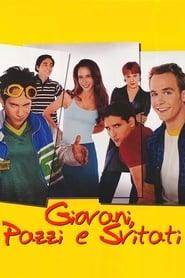 Giovani, pazzi e svitati 1998