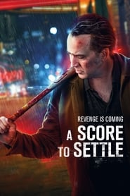 A Score to Settle - Revenge Is Coming - Azwaad Movie Database