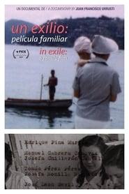 Un exilio: película familiar