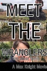 Meet The Wranglers (2020)