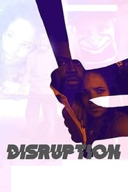 Disruption (2019) Watch Online Free