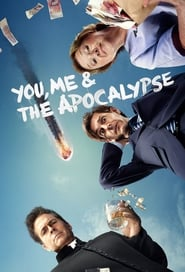 You, Me and the Apocalypse 2015