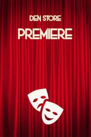 Den Store Premiere 2021