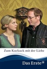 Zum Kuckuck mit der Liebe 2012