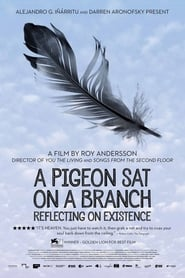 Poster for A Pigeon Sat on a Branch Reflecting on Existence