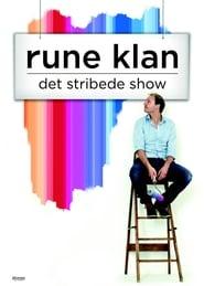 Rune Klan: Det stribede show 2014